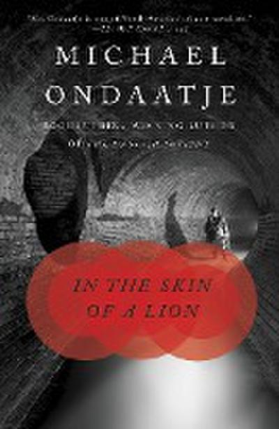 In the Skin of a Lion - Michael Ondaatje