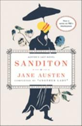 Sanditon: Jane Austen's Last Novel Completed - Austen, Jane / Another / Lady, Another