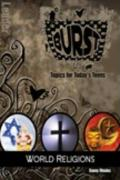 Burst: World Religions Leader's Guide: Short-Term Teen Studies