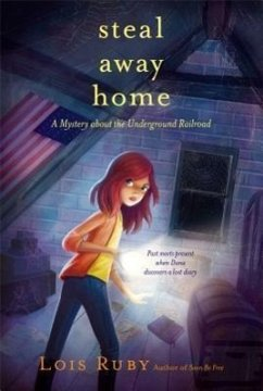 Steal Away Home - Ruby, Lois