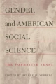 Gender and American Social Science - Helene Silverberg