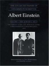 The Collected Papers of Albert Einstein, Volume 8: The Berlin Years: Correspondence, 1914-1918. - Einstein, Albert / Kox, A. J. / Janssen, Michel