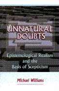 Unnatural Doubts: Epistemological Realism and the Basis of Skepticism