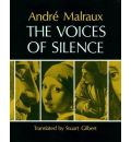 The Voices of Silence: Abridged from the Psychology of Art - Andre Malraux