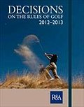 Decisions on the Rules of Golf 2012