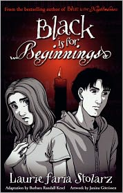 Black Is For Beginnings (Turtleback School & Library Binding Edition) - Laurie Faria Stolarz, Janina Gorrissen (Illustrator), Adapted by Barbara Randall Kesel
