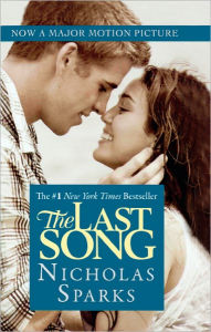 The Last Song (Turtleback School & Library Binding Edition) - Nicholas Sparks