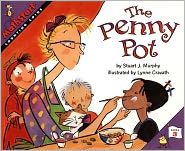 The Penny Pot (Turtleback School & Library Binding Edition) - Stuart J. Murphy, Lynne Cravath (Illustrator)