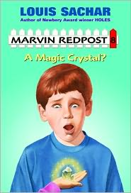 A Magic Crystal? (Marvin Redpost Series #8) (Turtleback School & Library Binding Edition) - Louis Sachar, Amy Wummer (Illustrator)