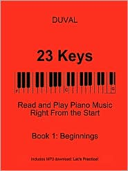 23 Keys: Read and Play Piano Music Right from the Start, Book 1 (USA Ed.) - Duval