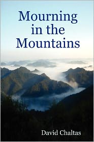 Mourning In The Mountains - David Chaltas