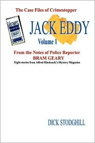 Volume 1 Jack Eddy Stories - Dick Stodghill