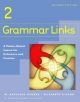 Grammar Links 2: A Theme-Based Course for Reference and Practice, Second Edition (Student Book) (No. 3)