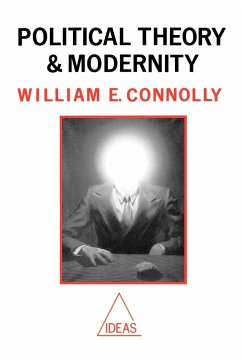 Political Theory and Modernity - Connolly, William