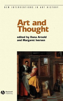 Art and Thought C - Arnold, Dana / Iversen, Margaret (eds.)