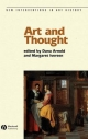 Art and Thought - Dana Arnold; Margaret Iversen