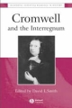 Cromwell and the Interregnum - David Lee Smith