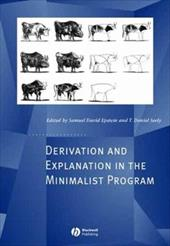 Derivation and Explanation in the Minimalist - Epstein, Samuel / Seely, T. Daniel / Seely, Daniel