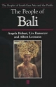 People of Bali - Angela Hobart; Urs Ramseyer; Albert Leemann