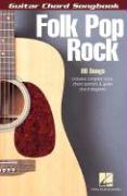 Folk Pop Rock: Guitar Chord Songbook