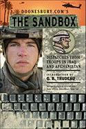 Doonesbury.Com's the Sandbox: Dispatches from Troops in Iraq and Afghanistan
