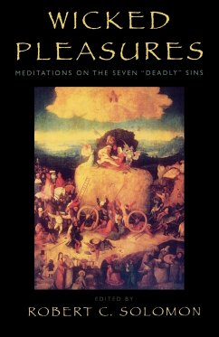 Wicked Pleasures: Meditations on the Seven 'Deadly' Sins - Gass, William Herzog, Don