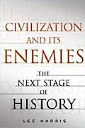 Civilization and Its Enemies - Lee Harris