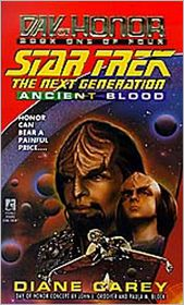 Star Trek The Next Generation: Day of Honor #1: Ancient Blood - Diane Carey