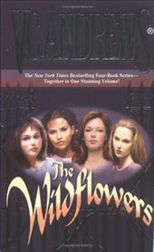 The Wildflowers - Andrews, V. C.