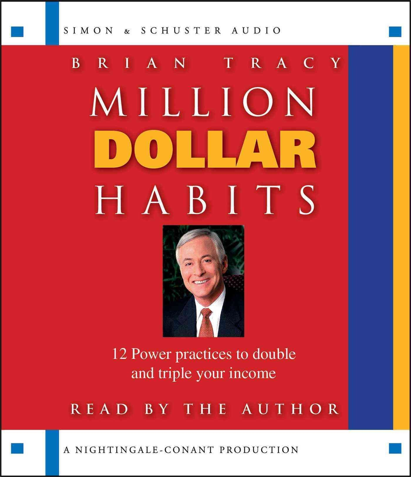 Million Dollar Habits - Brian Tracy