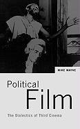 Political Film: The Dialectics of Third Cinema