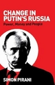 Change in Putin's Russia - Simon Pirani