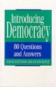 Introducing Democracy: Eighty Questions and Answers