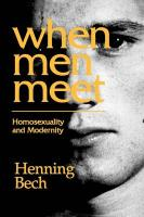 When Men Meet: Homosexuality and Modernity