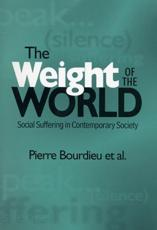 The Weight of the World - Pierre Bourdieu