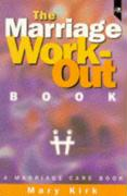 The Marriage Work-Out Book: A Marriage Care Book