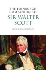 The Edinburgh Companion to Sir Walter Scott - Fiona Robertson (editor)