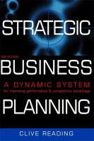 Strategic Business Planning: A Dynamic System for Improving Performance & Competitive Advantage