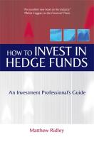 How to Invest in Hedge Funds: An Investment Professional's Guide