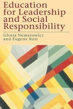 Education for Leadership and Social Responsibility - Nemerowicz, Gloria Morris Nemerowicz, G.