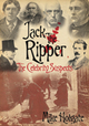 Jack The Ripper: The Celebrity Suspects - Michael Holgate
