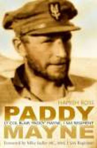 Paddy Mayne: Lt Col Blair 'Paddy' Mayne, 1 SAS Regiment - Hamish Ross