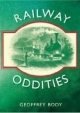 Railway Oddities - Geoffrey Body