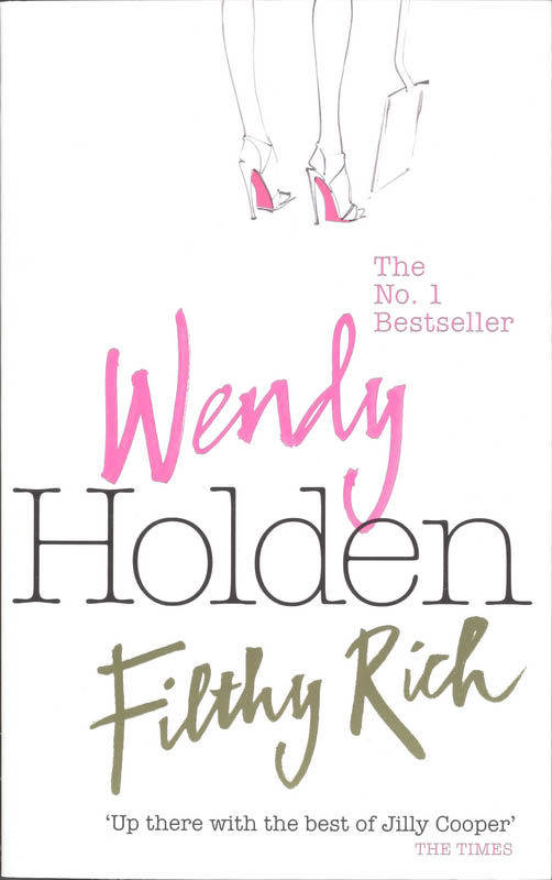 Filthy Rich - Wendy Holden