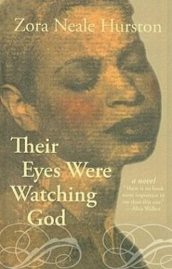 Their Eyes Were Watching God - Hurston, Zora Neale