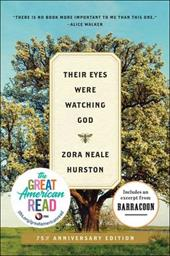 Their Eyes Were Watching God - Hurston, Zora Neale / Gates, Henry Louis, JR. / Danticat, Edwidge
