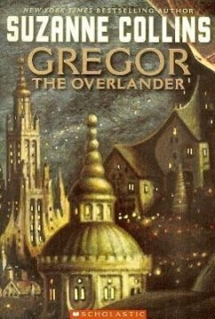 Gregor the Overlander - Collins, Suzanne