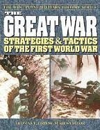 The Great War: Strategies & Tactics of the First World War - Herausgeber: Griess, Thomas E.
