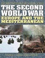 The Second World War: Europe and the Mediterranean - Herausgeber: Griess, Thomas E.