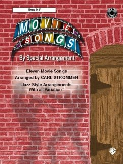 Movie Songs by Special Arrangement (Jazz-Style Arrangements with a ´´Variation´´): Horn in F, Book & CD - Mitwirkender: Strommen, Carl
